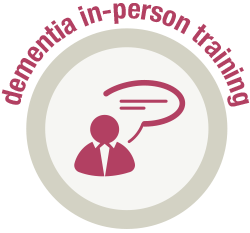 Dementia In-Person Training