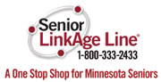 Senior LinkAge Line 1-800-333-2433 A One Stop Shop for Minnesota Seniors